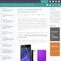 Quelles innovations pour les smartphones en 2014