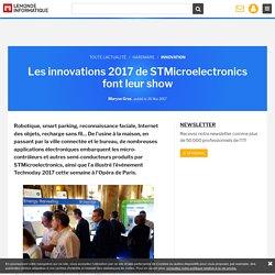 Les innovations 2017 de STMicroelectronics font leur show
