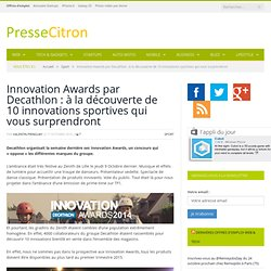 Innovation Awards par Decathlon : à la découverte de 10 innovations sportives qui vous surprendront