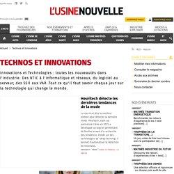 Innovations et Technologies : Toutes les actus et news - L'Usine Nouvelle