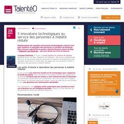 Handicap : 5 innovations technologiques au service des PMR