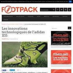 Les innovations technologiques de l'adidas X15