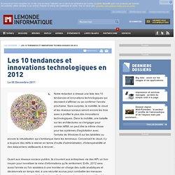 Les 10 tendances et innovations technologiques en 2012 -