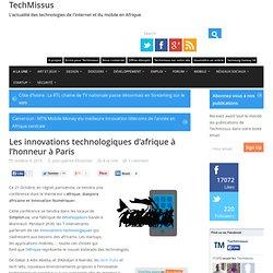 Les innovations technologiques d'afrique à l'honneur à Paris