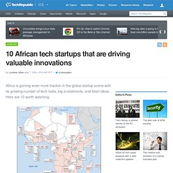10 African tech startups that are driving valuable innovations