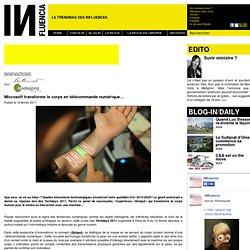 - Innovations - Microsoft transforme le corps en télécommande numérique…