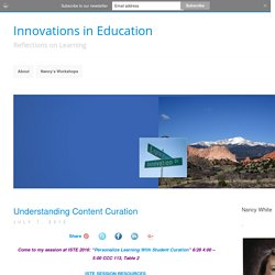 Innovations in Education » Understanding Content Curation