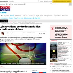 4 innovations contre les maladies cardio-vasculaires