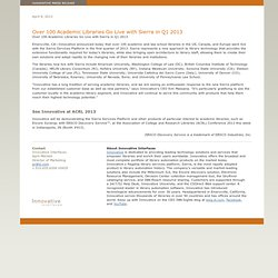 Innovative Press Release - Over 100 Academic Libraries Go Live with Sierra in Q1 2013