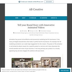 Tell your Brand Story with Innovative Animated Videos – AB Creative