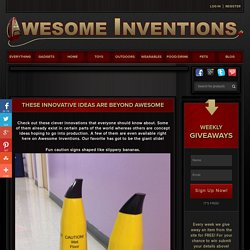 These Innovative Ideas Are Beyond Awesome