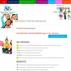 Celebrate Kids Birthday party in Brisbane - Sparrowsports.com.au