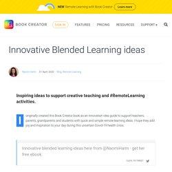 Innovative Blended Learning ideas