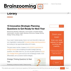 15 Innovative Strategic Planning Questions to Get Ready for 2013