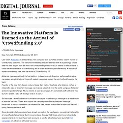 The Innovative Platform Is Deemed as the Arrival of 'Crowdfunding 2.0' - Press Release - Digital Journal