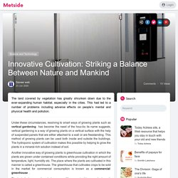 Innovative Cultivation: Striking a Balance Between Nature and Mankind