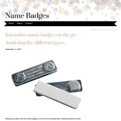 Innovative name badges on the go – Analyzing the different types..