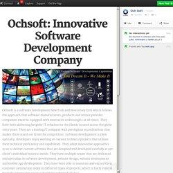 Ochsoft: Innovative Software Development Company