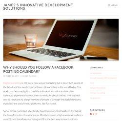 Should you follow the Facebook posting calendar?
