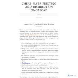 Cheap Flyer Printing And Distribution Singapore