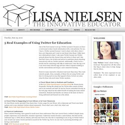 5 Real Examples of Using #Twitter for #Education