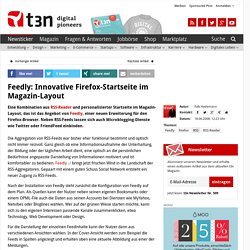 Feedly: Innovative Firefox-Startseite im Magazin-Layout