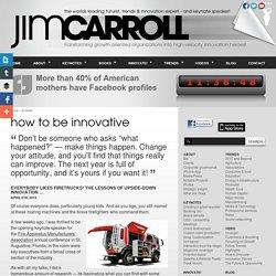 Jim Carroll- Futurist, Trends & Innovation Keynote Speaker