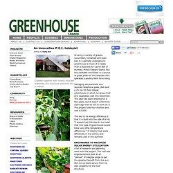 An innovative P.E.I. hobbyist - Greenhouse Canada