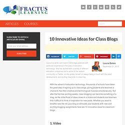 10 Innovative Ideas for Class Blogs