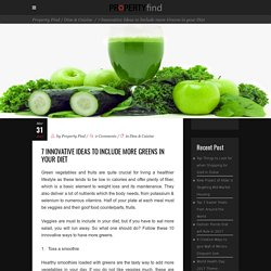 Some Interesting Ways to add More Greens in Diet