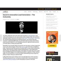 Secret In Innovative Lead Generation – The Inclusivity - Malaysia B2B Lead Generation