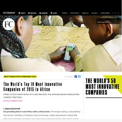 The World's Top 10 Most Innovative Companies of 2015 in Africa
