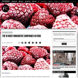 The 10 Most Innovative Companies in Food