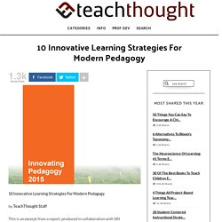 10 Innovative Learning Strategies For Modern Pedagogy -