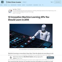 10 Innovative Machine Learning APIs You Should Learn in 2018