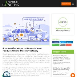 4 Innovative Ways to Promote Your Product Online More Effectively