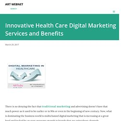 Innovative Health Care Digital Marketing Services and Benefits