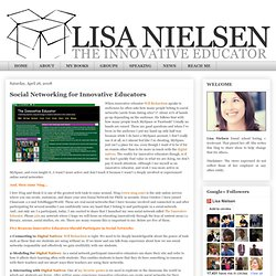 Social Networking for Innovative Educators