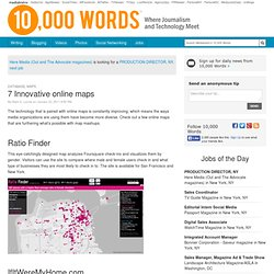 7 Innovative online maps - 10,000 Words