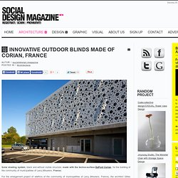 Innovative outdoor blinds made of Corian, France-Social Design Magazine