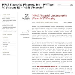 WMS Financial- An Innovative Financial Philosophy