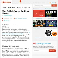 How To Make Innovative Ideas Happen - Smashing Magazine