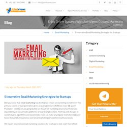 5 Innovative Email Marketing Strategies for Startups
