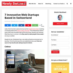 7 Innovative Web Startups Based in Switzerland