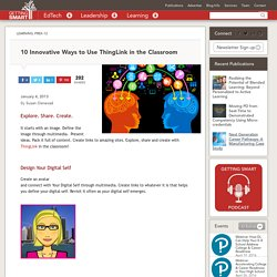 10 Innovative Ways to Use ThingLink in the Classroom by Susan Oxnevad