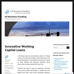 Innovative Working Capital Loans – US Business Funding