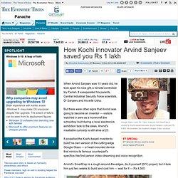 How Kochi innovator Arvind Sanjeev saved you Rs 1 lakh