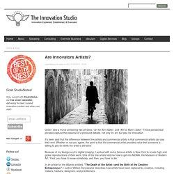 Are Innovators Artists?