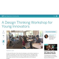 A Design Thinking Workshop for Young Innovators - SAP User Experience Community