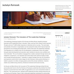 Jackalyn Rainosek: The innovators of The Leadership Challenge